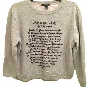 Forever21 Crew Neck Sweatshirt Shakespeare Passage
